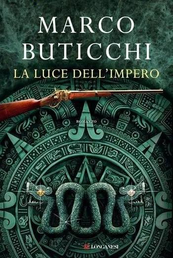 La luce dell'impero di Marco Buticchi