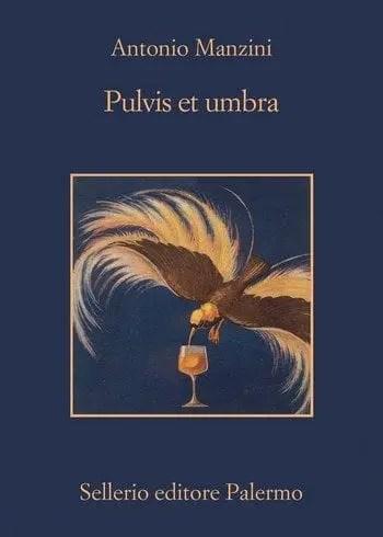 Pulvis et umbra di Antonio Manzini