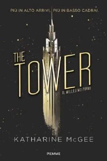 Recensione di The Tower – Il millesimo piano di Katharine McGee