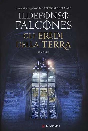 Recensione di Gli eredi della terra di Ildefonso Falcones