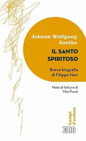 Recensione di Il santo spiritoso di Johann Wolfgang Goethe