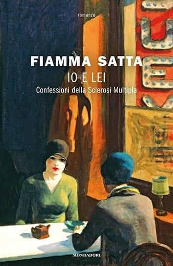 Recensione di Io e lei – Confessioni della Sclerosi Multipla di Fiamma Satta