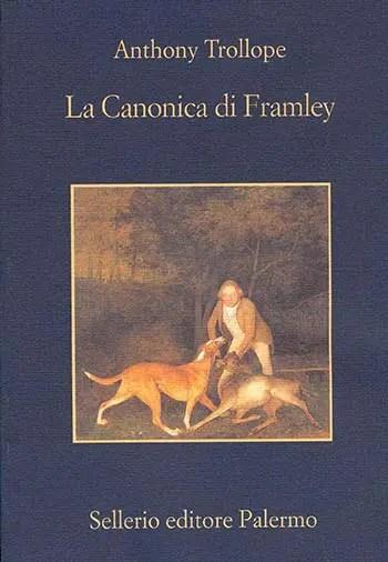 Recensione di La Canonica di Framley di Anthony Trollope