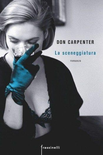 La sceneggiatura di Don Carpenter