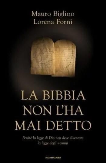 La Bibbia non l'ha mai detto di Mauro Biglino e Lorena Forni