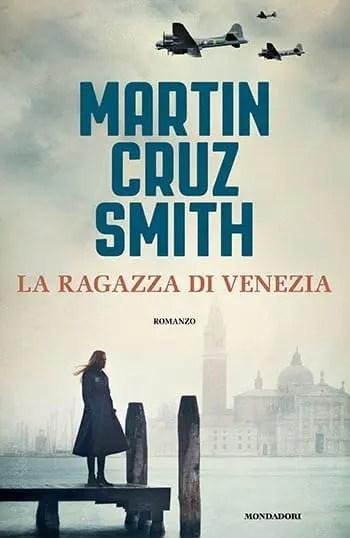 Recensione di La ragazza di Venezia di Martin Cruz Smith