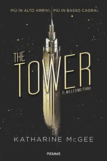 Recensione di The Tower. Il millesimo piano di Katharine McGee