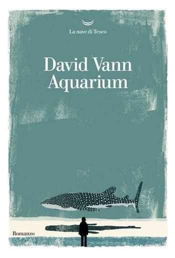 Aquarium di David Vann