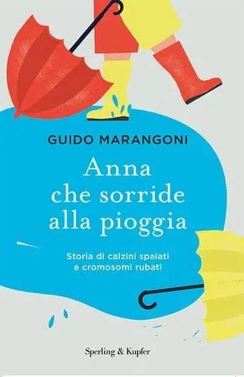 Recensione di Anna che sorride alla pioggia di Guido Marangoni