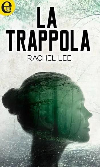 Recensione di La trappola di Rachel Lee