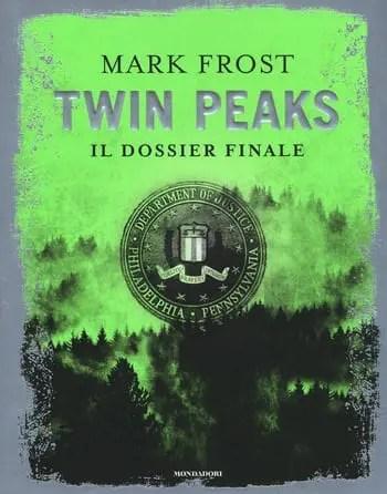 Twin Peaks il dossier finale di Mark Frost