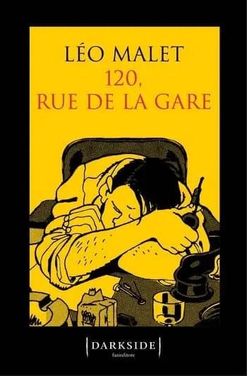 120, rue de la Gare di Léo Malet
