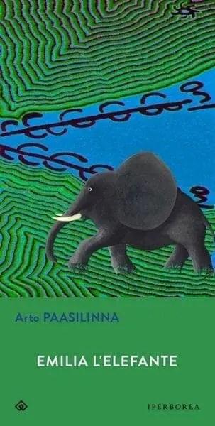Emilia l'elefante di Arto Paasilinna