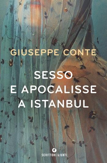 Sesso e apocalisse a Istanbul di Giuseppe Conte