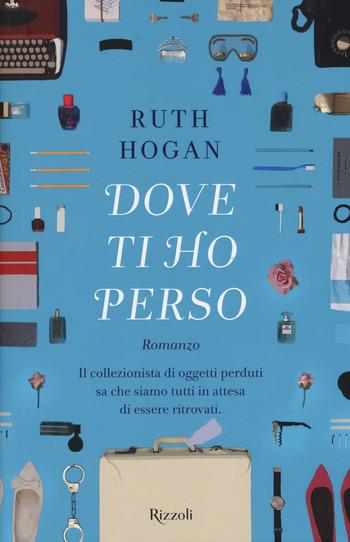 Recensione di Dove ti ho perso di Ruth Hogan