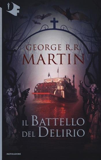 Recensione di Il battello del delirio di George R. R. Martin