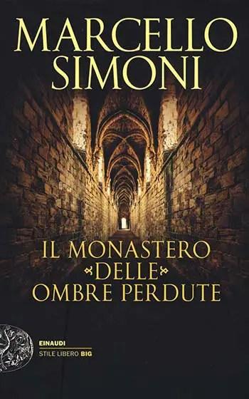 Recensione di Il monastero delle ombre perdute di Marcello Simoni