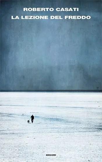 Recensione di La lezione del freddo di Roberto Casati