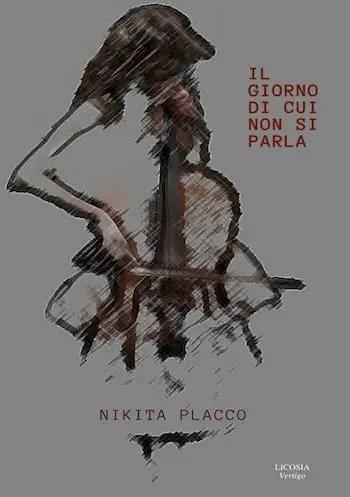 Il giorno di cui non si parla by Nikita Placco