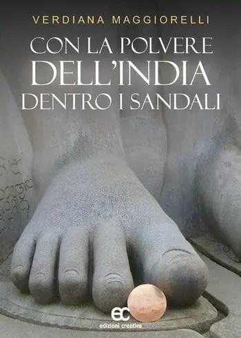 Recensione di Con la polvere dell'India dentro i sandali di Verdiana Maggiorelli