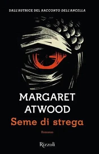 9788817095723_0_0_556_75 Recensione di Seme di Strega di Margaret Atwood Recensioni libri