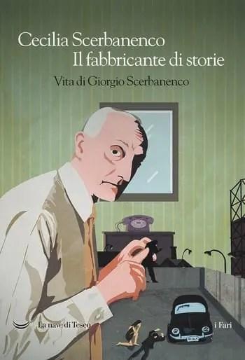 Il fabbricante di storie di Cecilia Scerbanenco