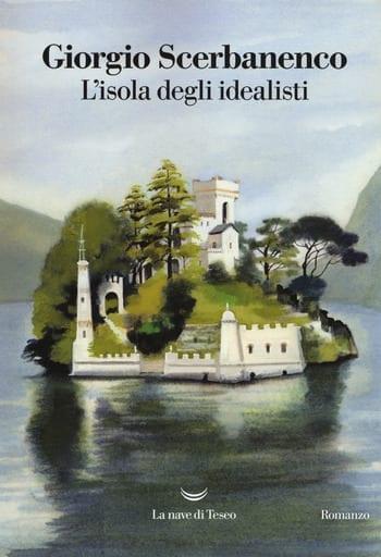 L'isola degli idealisti di Giorgio Scerbanenco