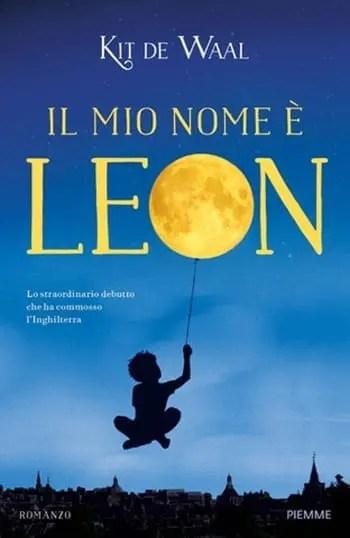 Il mio nome è Leon by Kit De Waal