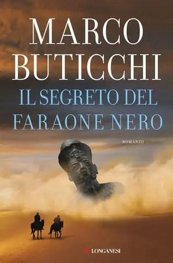 Il-segreto-del-faraone-nero-cover Il segreto del Faraone Nero di Marco Buticchi Anteprime