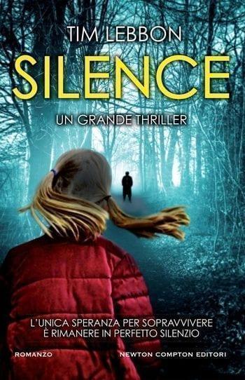 Silence-cover Silence di Tim Lebbon Anteprime