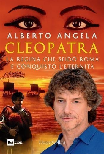 Cleopatra-cover Recensione di Cleopatra di Alberto Angela Recensioni libri