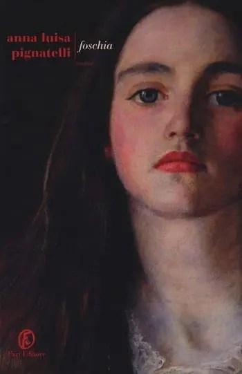 Foschia-cover Recensione di Foschia di Anna Luisa Pignatelli Recensioni libri