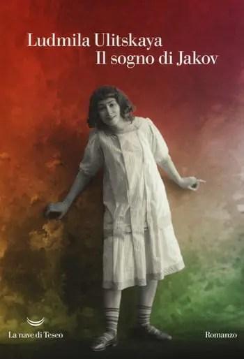 Il-sogno-di-Jakov-cover Recensione di Il sogno di Jakov di Ludmilla Ulitskaya Recensioni libri