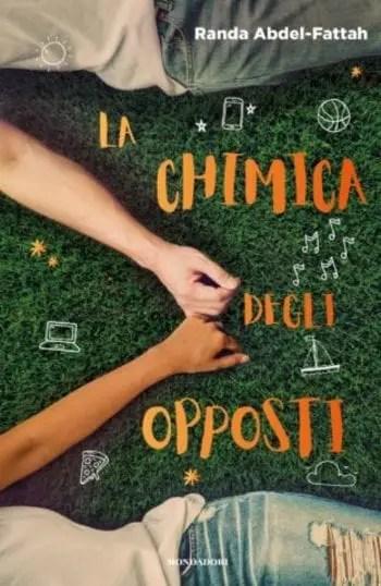 La-chimica-degli-opposti-cover La chimica degli opposti di Randa Abdel-Fattah Anteprime Spazio giovane