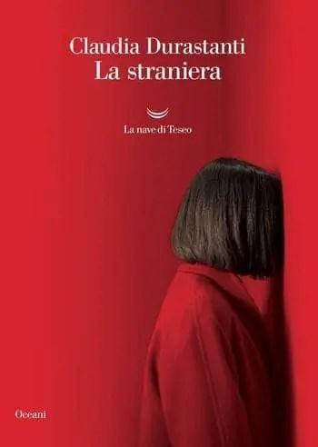 La-straniera-ccover La straniera di Claudia Durastanti Anteprime