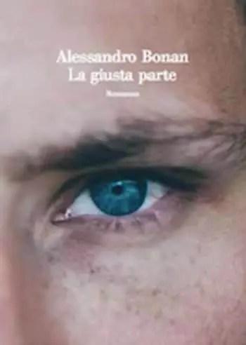 La-giusta-parte-cover La giusta parte di Alessandro Bonan Anteprime