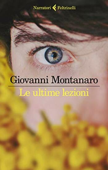 Le-ultime-lezioni-cover Le ultime lezioni di Giovanni Montanaro Anteprime