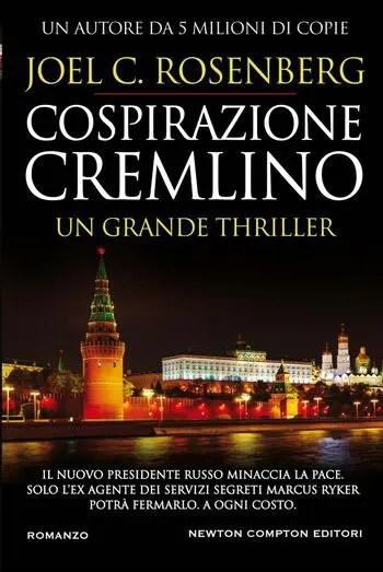 Cospirazione-Cremlino-cover Cospirazione Cremlino di Joel C. Rosenberg Anteprime