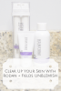 Clear Up Your Skin With Rodan + Fields UNBLEMISH