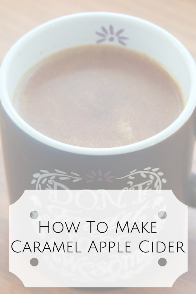 How To Make Caramel Apple Cider