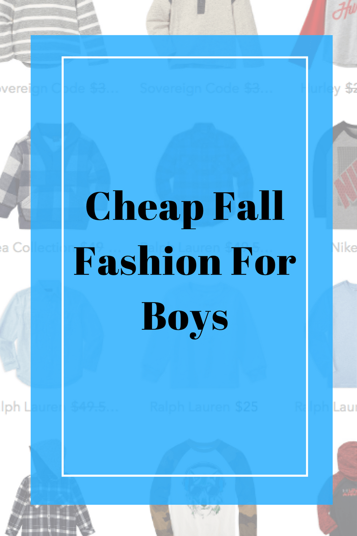 Cheap Fall Fashion For Boys