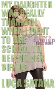 My Daughter Was Really Thankful When I Went To Her School To Defend Her Virtue