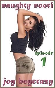 Naughty Noori: Episode 1