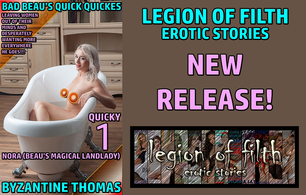 LOF New Release: Bad Beau's Quick Quickies: Quicky 1: Nora (Beau's Magical Landlady)
