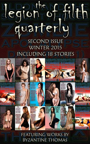 The Legion Of Filth Quarterly: Second Issue (Winter 2015)