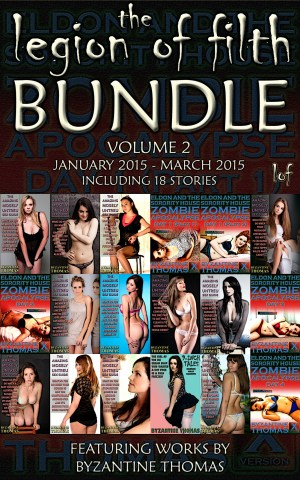 The Legion Of Filth Bundle: Volume 2 (January 2015 - March 2015