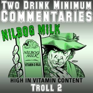 2 Drink Troll 2