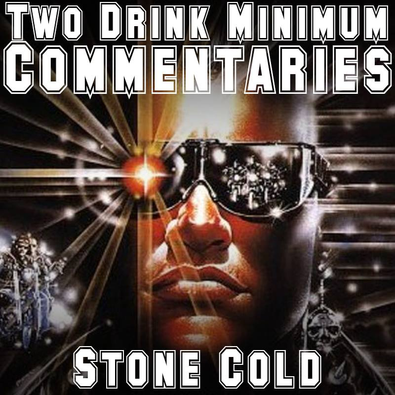 2 drink stone cold