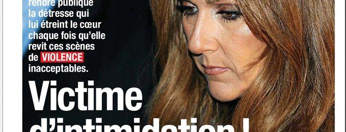 Celine Dion victime intimidation