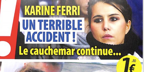 Karine Ferri, « un terrible accident », le cauchemar continue